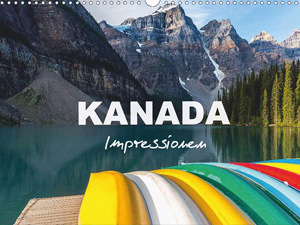 Kanada - Impressionen (Wandkalender 2016 DIN A4 quer)