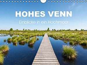 HOHES VENN - Einblicke in ein Hochmoor (Wandkalender 2016 DIN A4 quer)